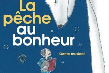 La pêche au bonheur - Conte Musical avec Chloé Lacan